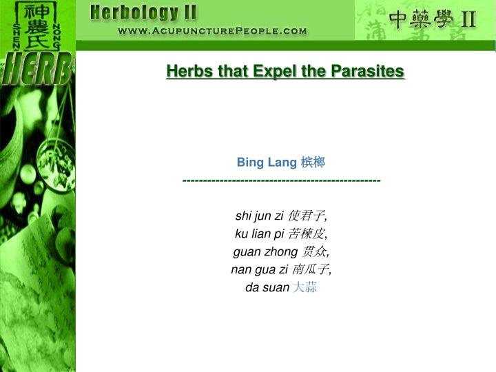 Herbs that Expel the Parasites