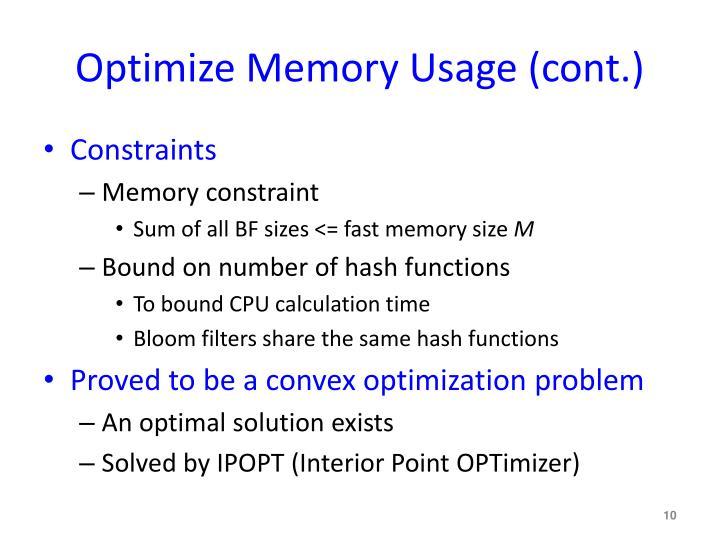 Optimize Memory Usage (cont.)