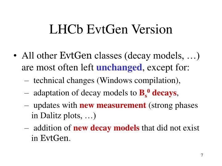 LHCb EvtGen Version