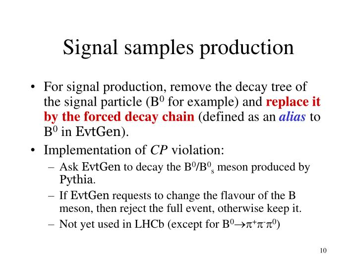 Signal samples production