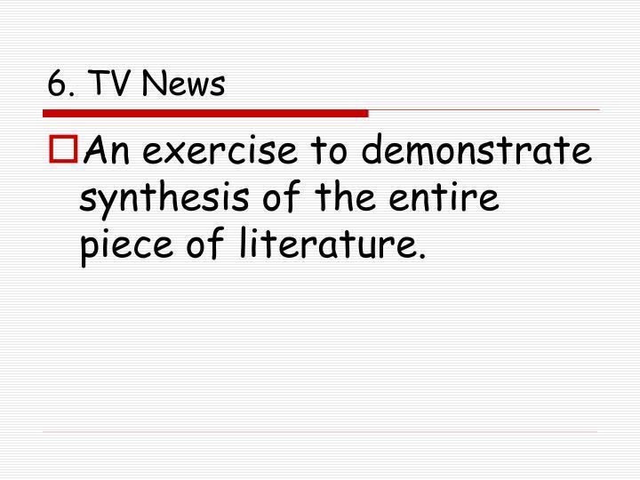 6. TV News