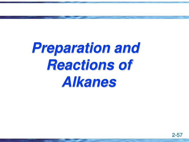 Preparation and Reactions of