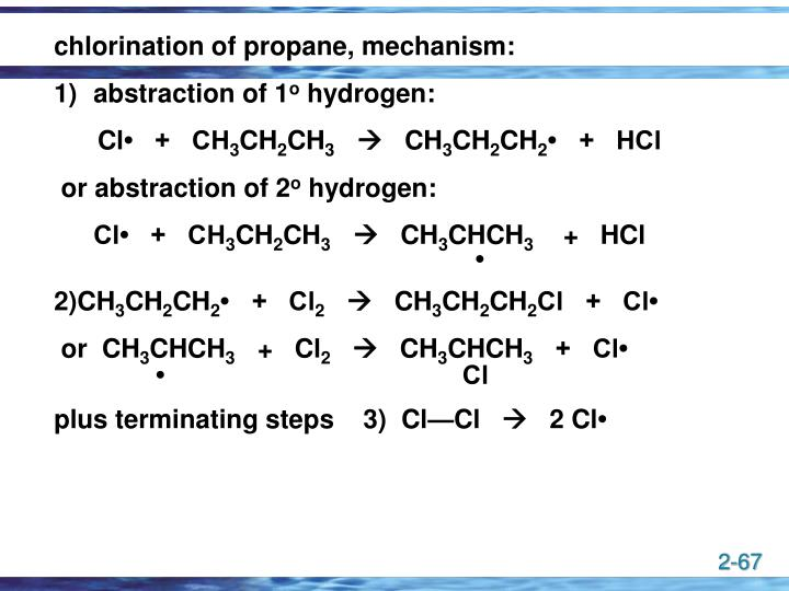 chlorination of propane, mechanism: