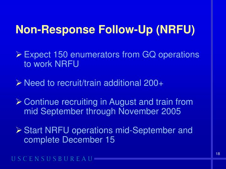 Non-Response Follow-Up (NRFU)