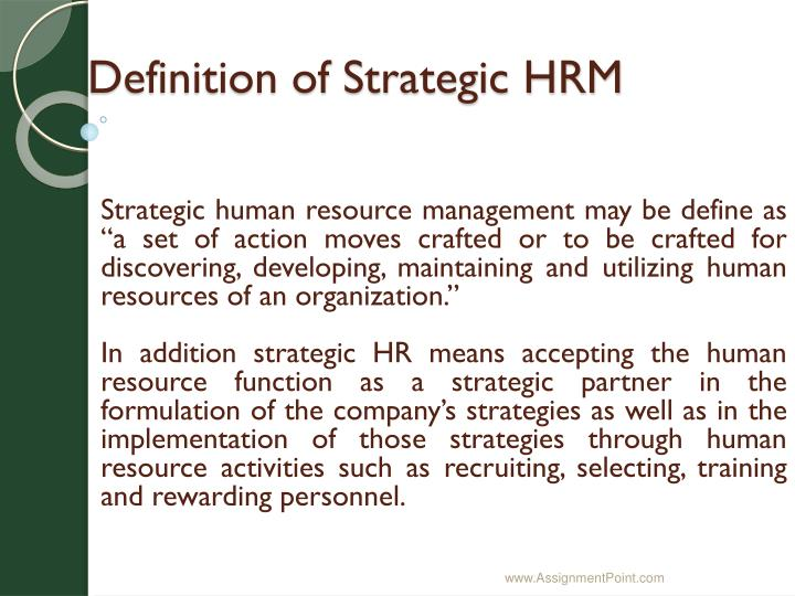 Definition of Strategic HRM