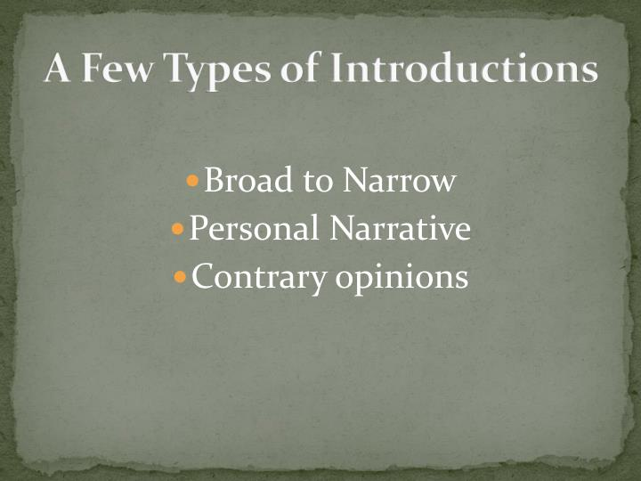 A Few Types of Introductions
