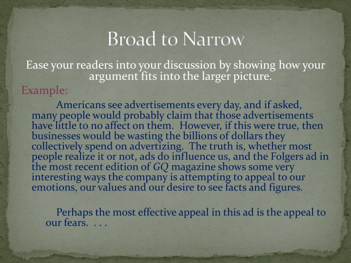 Broad to Narrow