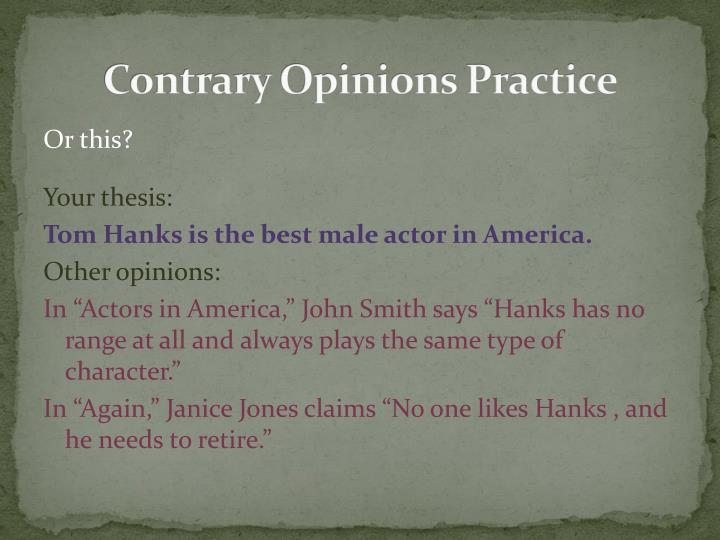 Contrary Opinions Practice