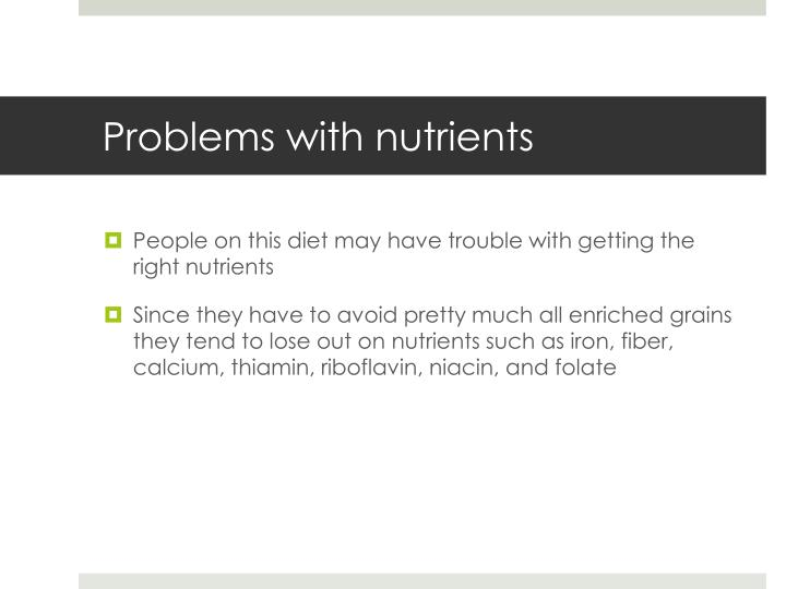Problems with nutrients