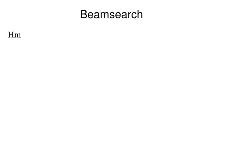 Beamsearch