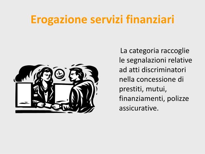 Erogazione servizi finanziari