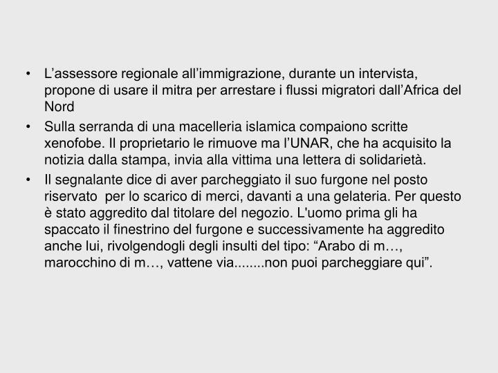 L'assessore regionale all'immigrazione, durante un intervista, propone di usare il mitra per arrestare i flussi migratori dall'Africa del Nord