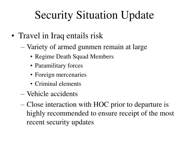 Security Situation Update