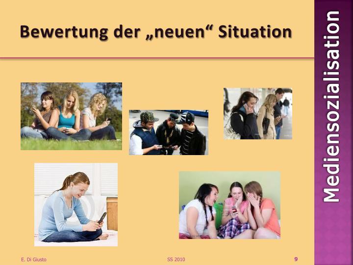 """Bewertung der """"neuen"""" Situation"""