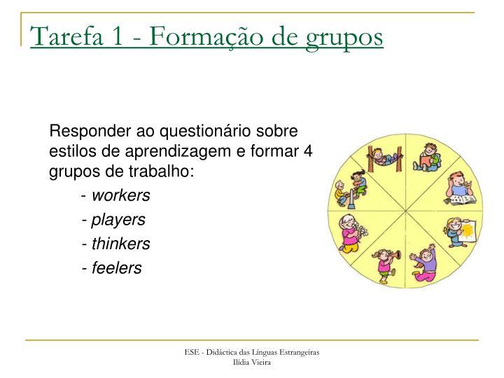 Tarefa 1 - Formação de grupos