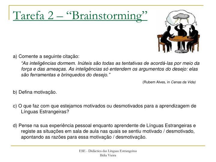 """Tarefa 2 – """"Brainstorming"""""""