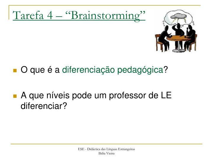"""Tarefa 4 – """"Brainstorming"""""""