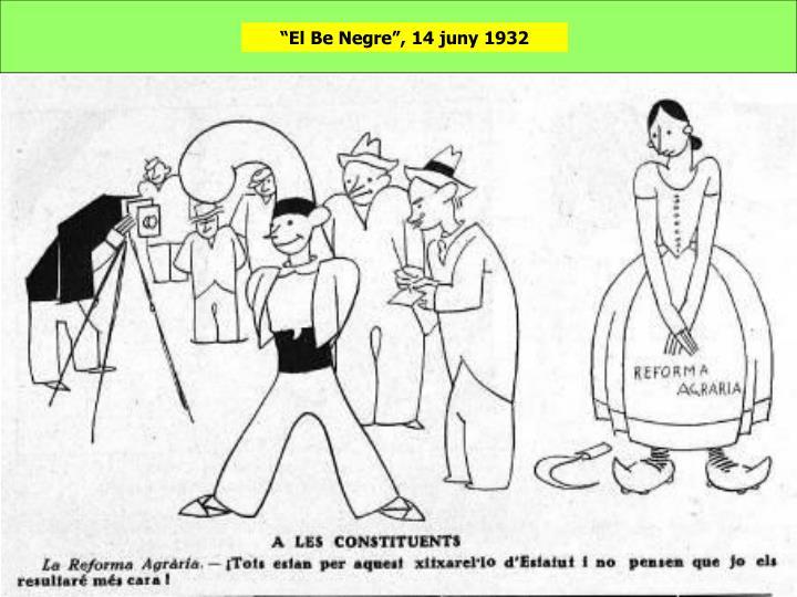 """""""El Be Negre"""", 14 juny 1932"""