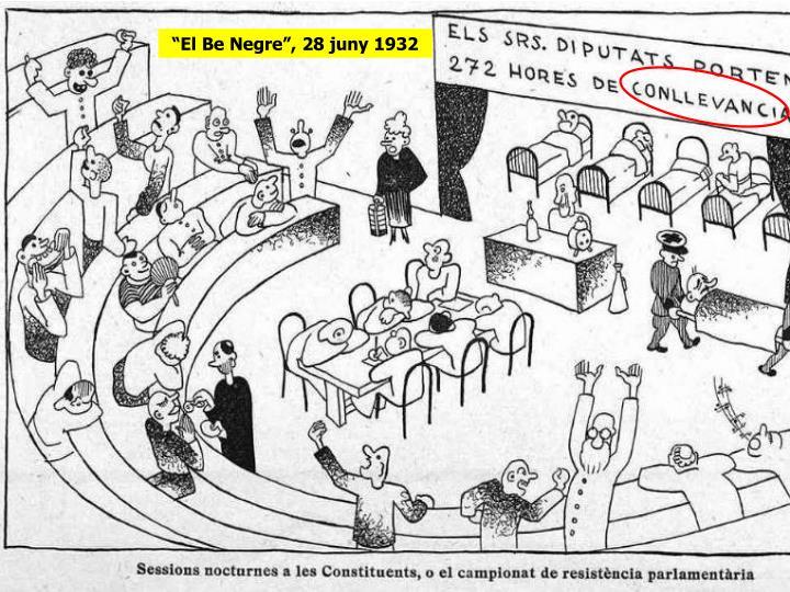 """""""El Be Negre"""", 28 juny 1932"""