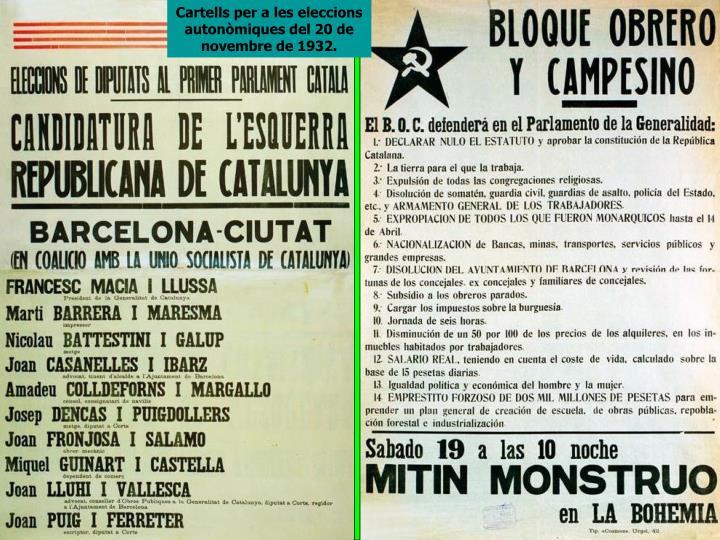 Cartells per a les eleccions autonòmiques del 20 de novembre de 1932.