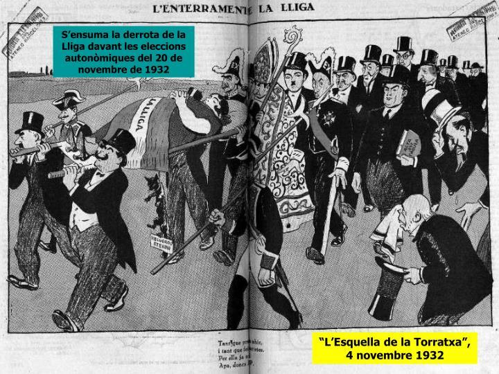 S'ensuma la derrota de la Lliga davant les eleccions autonòmiques del 20 de novembre de 1932