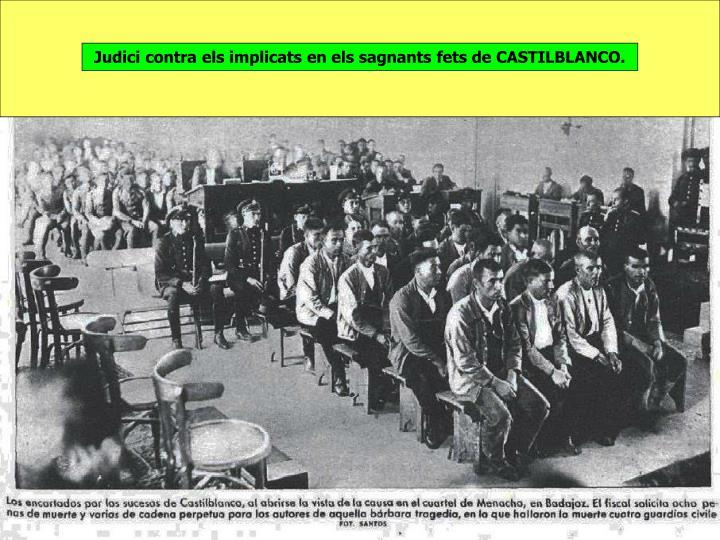 Judici contra els implicats en els sagnants fets de CASTILBLANCO.