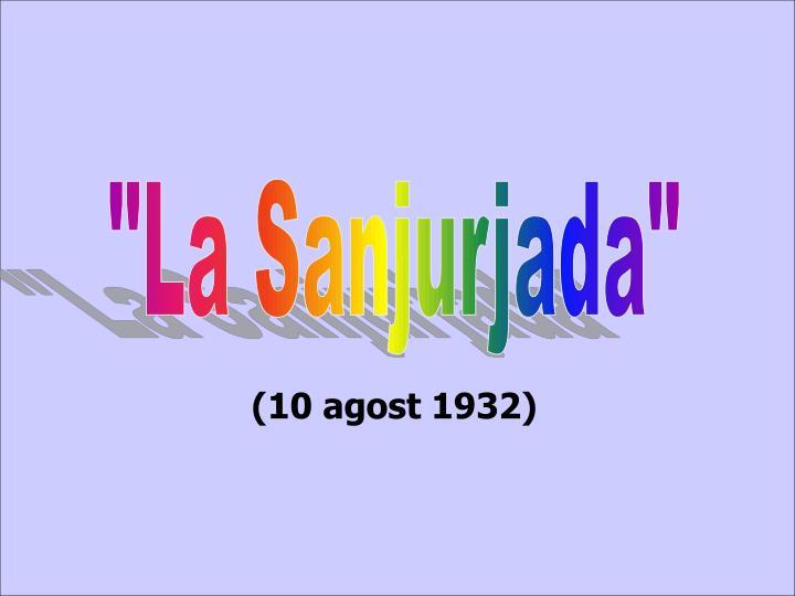 """""""La Sanjurjada"""""""