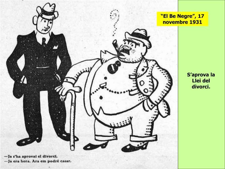 """""""El Be Negre"""", 17 novembre 1931"""