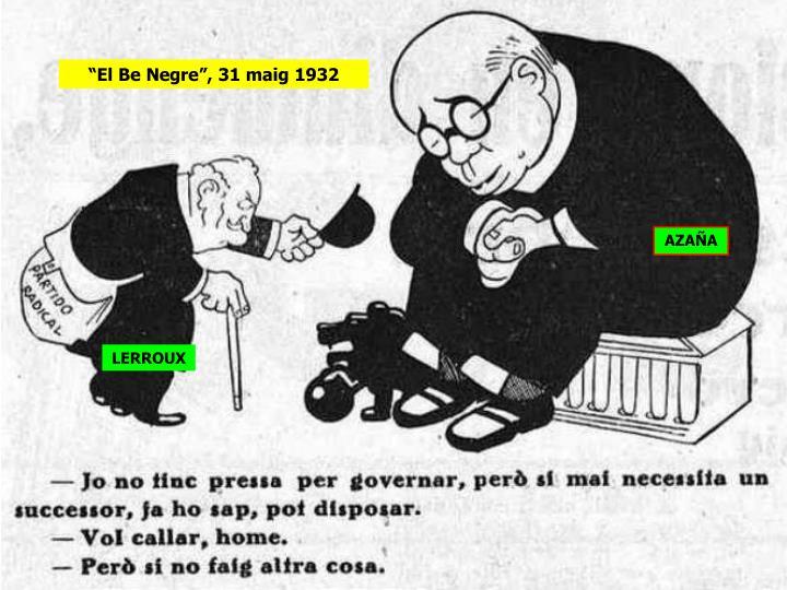"""""""El Be Negre"""", 31 maig 1932"""