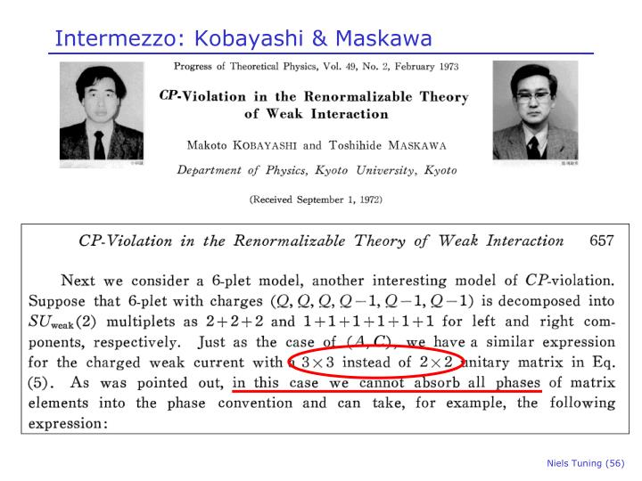 Intermezzo: Kobayashi & Maskawa