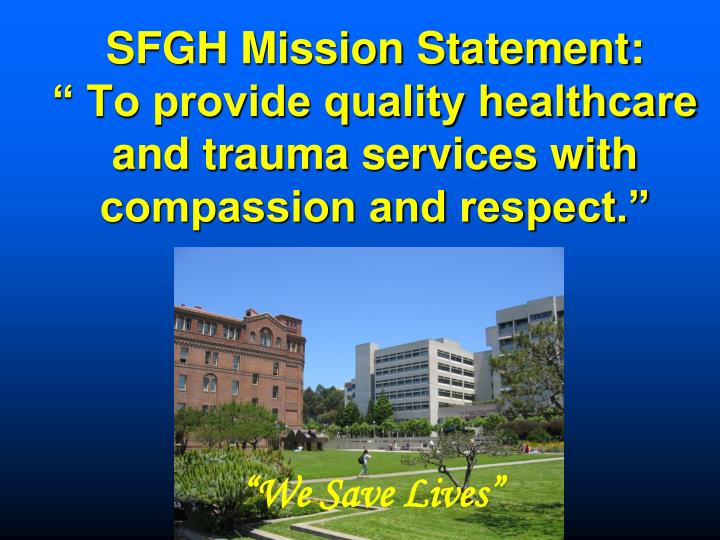 SFGH Mission Statement: