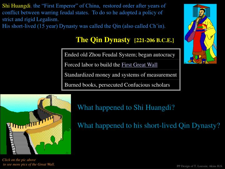 Ended old Zhou Feudal System; began autocracy