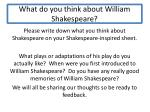 what do you think about william shakespeare1