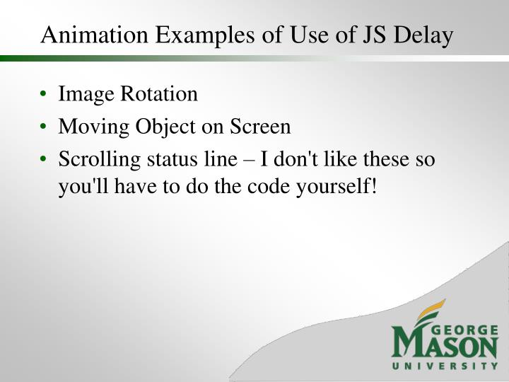 Animation Examples of Use of JS Delay