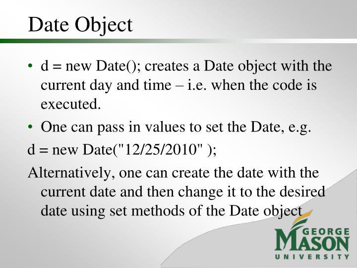 Date Object