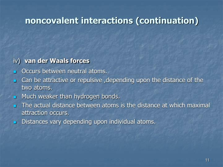 noncovalent interactions (continuation)