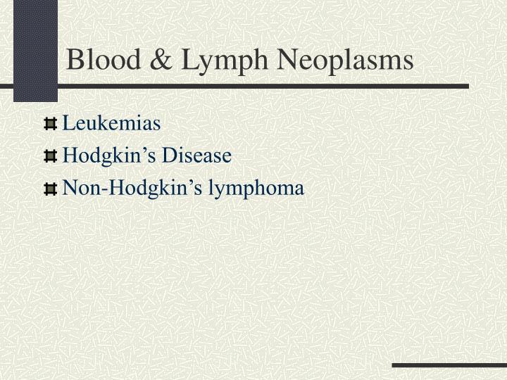 Blood & Lymph Neoplasms