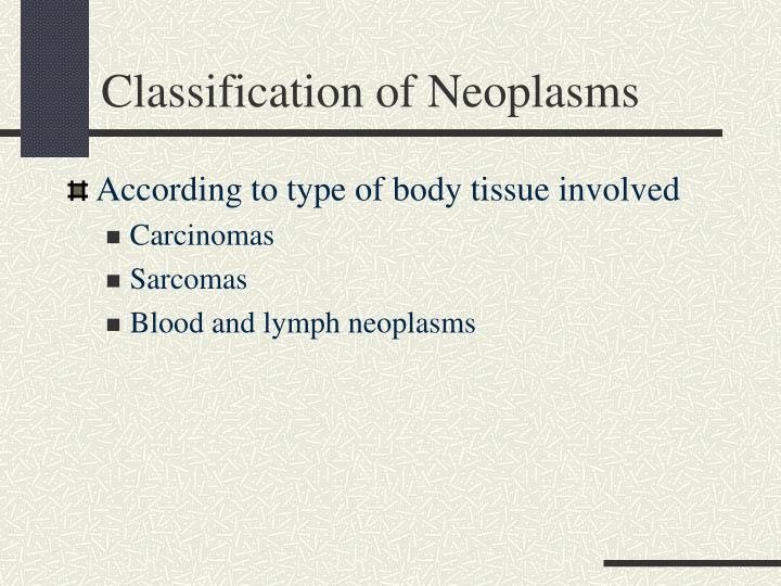 Classification of Neoplasms