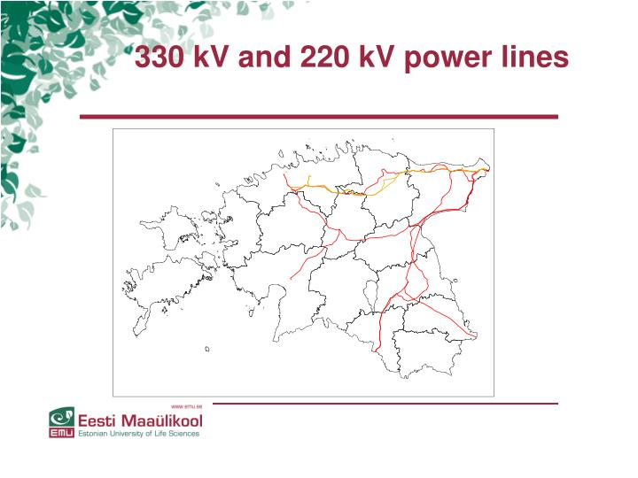 330 kV and 220 kV power lines