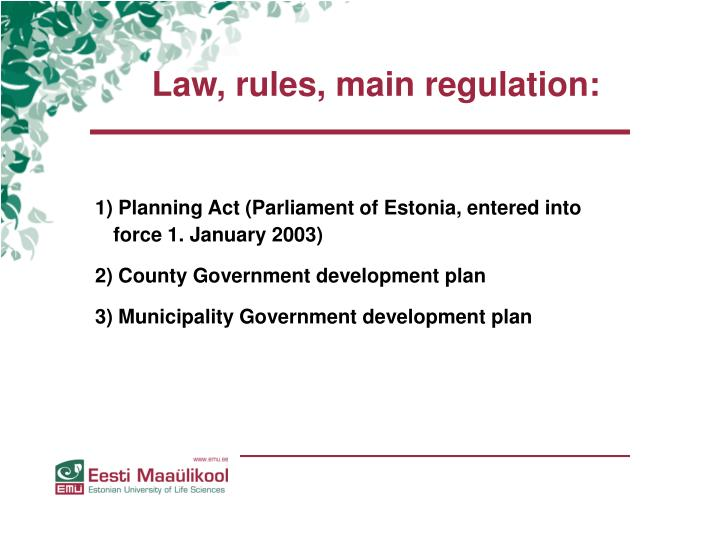 Law, rules, main regulation: