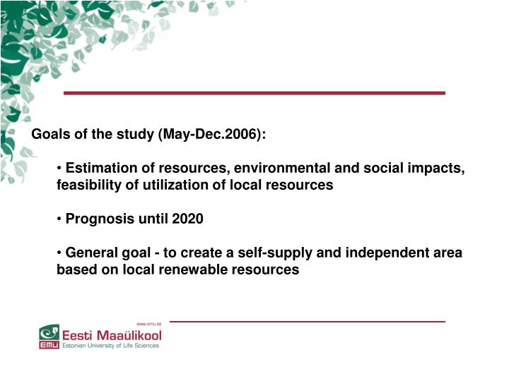Goals of the study (May-Dec.2006):