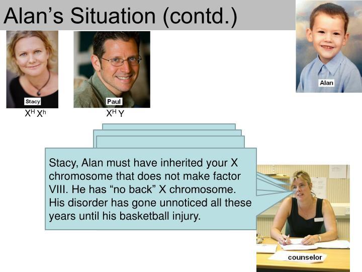 Alan's Situation (contd.)