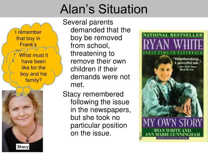 Alan's Situation