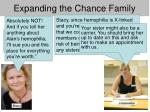 expanding the chance family