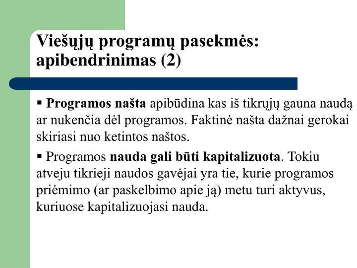 Viešųjų programų pasekmės: apibendrinimas