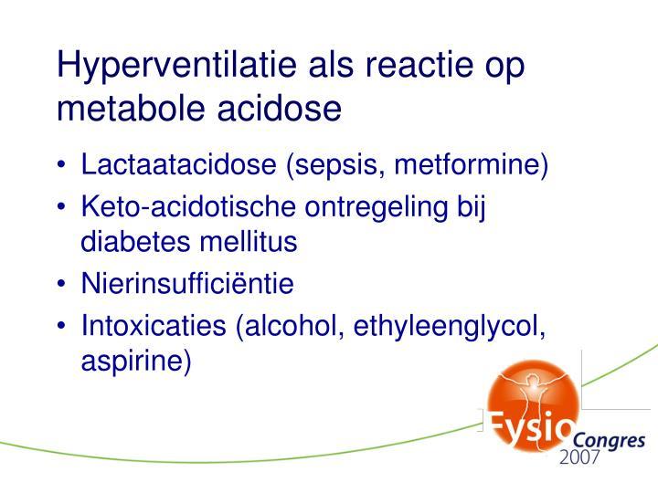 Hyperventilatie als reactie op metabole acidose
