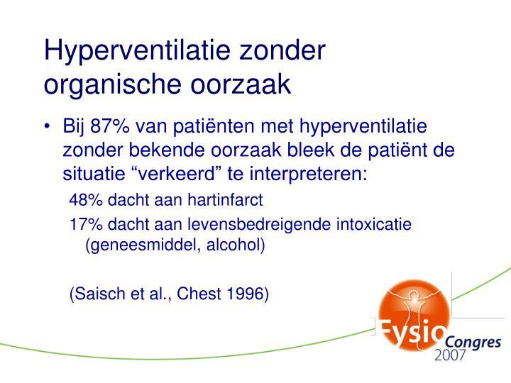 Hyperventilatie zonder organische oorzaak