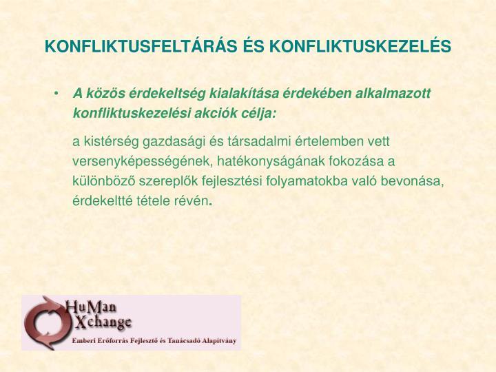 KONFLIKTUSFELTÁRÁS ÉS KONFLIKTUSKEZELÉS