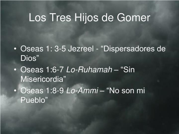Los Tres Hijos de Gomer