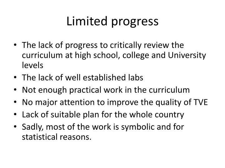 Limited progress